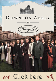 Click here for the Downton Abbey Collections